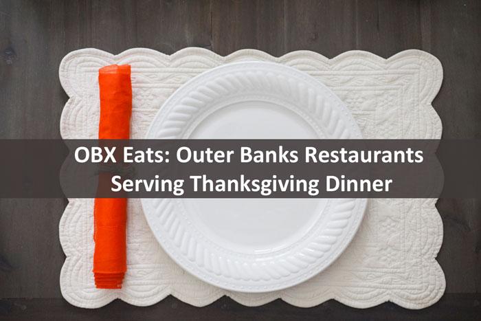 outerbanksrestaurantsopenthanksgivingdinner