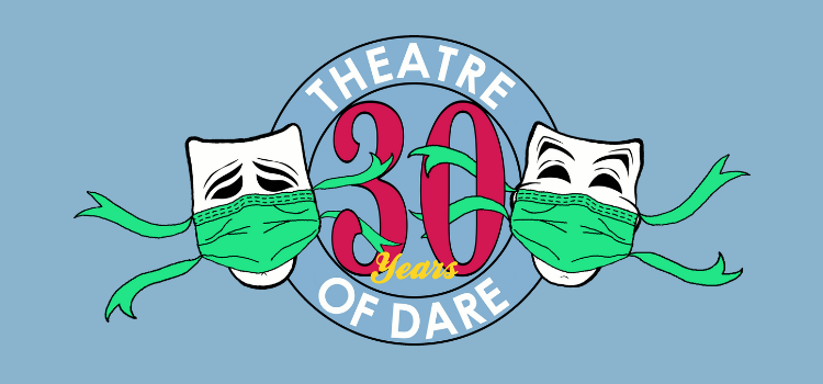 art, theatre of Dare, obx, play, movie