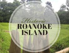 Historic Roanoke Island